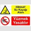 KT4026-Dikkat  su kayağı alanı, Yüzmek yasaktır