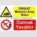 KT 4035-Dikkat motorlu araç alanı.Dalmak yasaktır