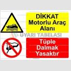 KT 4041-Dikkat motorlu araç alanı.Tüple dalmak yasaktır