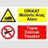 KT4041-Dikkat motorlu araç alanı, Tüple dalmak yasaktır