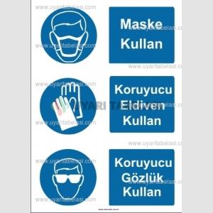 KKD 4059 - Maske, koruyucu eldiven, gözlük kullan