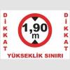 AYT5004 - Dikkat, Yükseklik Sınırı 1,90 m