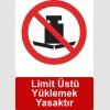 ME5012 - Limit üstü yüklemek yasaktır
