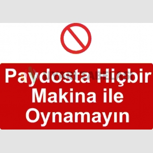 ME 5019 - Paydosta hiçbir makina ile oynamayın