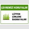 AT1016 - Çevremizi koruyalım, Lütfen çimlere basmayalım