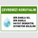 AT1020 - Çevremizi koruyalım, Bir damla su bir damla hayat demektir, kıymetini bilelim