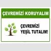 AT1025 - Çevremizi koruyalım, Çevremizi yeşil tutalım