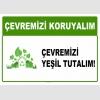 AT1028 - Çevremizi koruyalım, Çevremizi yeşil tutalım