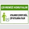 AT1033 - Çevremizi koruyalım, Atıklarımızı çevreye değil, çöp kutularına atalım