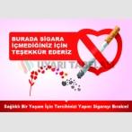 AT 1042 - Burada sigara içmediğiniz için teşekkür ederiz, sağlıklı bir yaşam için tercihinizi yapın, sigarayı bırakın