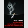 AT1047 - Sigara Dumanında Benzen, Nitrozamin, Formaldehit ve Hidrojen Siyanit gibi Kanser Yapıcı Maddeler Bulunur