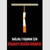 AT1060 - Sağlıklı Yaşamak İçin Sigarayı Bugün Bırakın