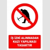 AT1089 - İş İzni Alınmadan Kazı Yapılması Yasaktır
