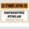 A180103-2 - Enfeksiyöz Atıklar