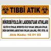 A180103-3 - Mikrobiyolojik Laboratuar Atıkları