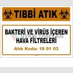 A 180103-8 - Bakteri ve Virüs İçeren Hava Filtreleri