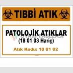 A 180102-2 - Patolojik Atıklar