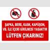 AT1107 - Şapka, Bere, Kask, Kapüşon, vb. ile İçeri Girilmesi Yasaktır, Lütfen Çıkarınız