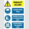 AT1109 - İnşaat Alanı, Baretini Tak, Koruyucu Ayakkabını Giy, Fosforlu Yeleğini Giy