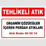 A 040214 - Organik çözücüler içeren perdah atıkları