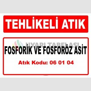 A060104 - Fosforik ve fosforöz asit