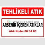 A 060403 - Arsenik içeren atıklar