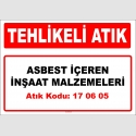 A170605 - Asbest içeren inşaat malzemeleri