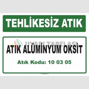 A 100305 - Atık alüminyum oksit