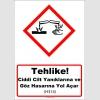 GHS1010 - Tehlike, ciddi cilt yanıklarına ve göz hasarına yol açar (H314)
