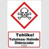 GHS1039 - Tehlike, Yutulması halinde öldürücüdür (H300)