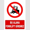 AT1240 - Bu Alana Forklift Giremez