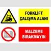 AT1247 - Forklift Çalışma Alanı, Malzeme Bırakmayın