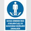 AT1289 -  Havuza Girmeden Önce Ayakların İlaçlı Su Havuzundan Geçirilmesi Zorunludur