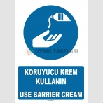 AT 1376 - Koruyucu Krem Kullanın, Use Barrier Cream