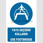 AT 1377 - Yaya Geçidini Kullanın, Use Footbridge
