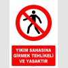 AT1400 - Yıkım Sahasına Girmek Tehlikeli ve Yasaktır