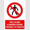 AT1402 - Vinç Çalışma Alanından Geçmek Tehlikeli ve Yasaktır