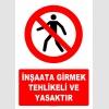 AT1405 - İnşaata Girmek Tehlikeli ve Yasaktır