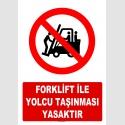 AT1418 - Forklift İle Yolcu Taşınması Yasaktır