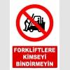 AT1419 - Forkliftlere Kimseyi Bindirmeyin