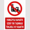 AT1421 - Forkliftle Kapasite Üzeri Yük Taşınması Tehlikeli ve Yasaktır