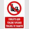AT1422 - Forklifte  Aşırı Yükleme Yapılması Tehlikeli ve Yasaktır