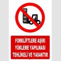 AT1423 - Forkliftlere Aşırı Yükleme Yapılması Tehlikeli ve Yasaktır