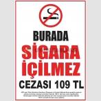 AT 1081 - Burada Sigara İçilmez, Cezası 109 TL, Yasal Uyarı Levhası