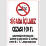 AT 1083 - Burada Sigara İçilmez, Cezası 109 TL, Yasal Uyarı Levhası