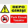 YT7022 - Depo girişi, park etmek yasaktır