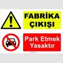 YT7028 - Fabrika çıkışı, park etmek yasaktır