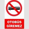 YT7030 - Otobüs giremez