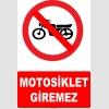 YT7032 - Motosiklet giremez