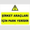 YT7033 - Şirket araçları için park yeridir